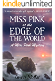 Miss Pink at the Edge of the World: A classic murder mystery