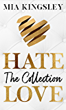 HateLove: The Collection (German Edition)