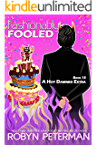 Fashionably Fooled: Book Thirteen, The Hot Damned Series