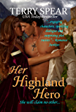 Her Highland Hero (The Highlanders Book 6)