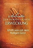 Schritte zur persönlichen Erweckung: Erfüllt sein mit dem Heiligen Geist