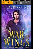 War of Wings (The Unseen War Book 3)