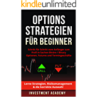 Optionsstrategien für Beginner: Schritt für Schritt vom Anfänger