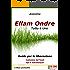 Ellam Ondre TUTTO È UNO: Guida per la liberazione