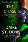 The Chase: Tessa Savage Presents a Wicked One Night Stand (Savage Tales Book 7)