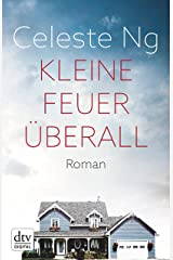Kleine Feuer überall: Roman (German Edition) Kindle Edition