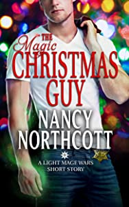 The Magic Christmas Guy: A Light Mage Wars Short Story