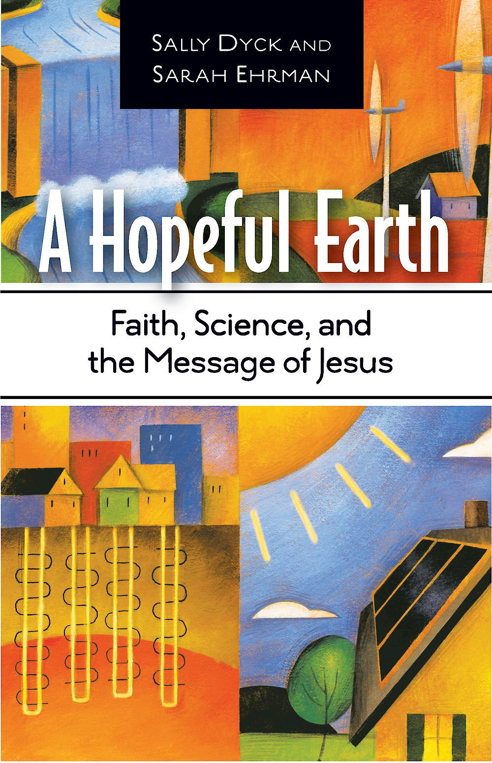 Download A Hopeful Earth: Faith, Science, and the Message of Jesus PDF
