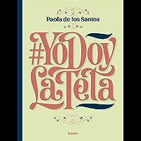 #YoDoyLaTeta (Yo doy la teta): Todo lo que tenés que saber para amamantar