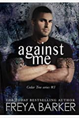 Against Me (Cedar Tree Series Book 3) Kindle Edition