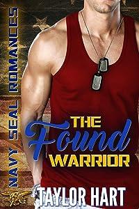 The Found Warrior: Navy SEAL Romances 2.0