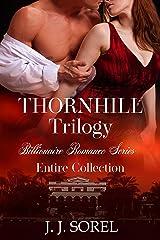Thornhill Trilogy: Billionaire Romance Series - Entire collection Kindle Edition