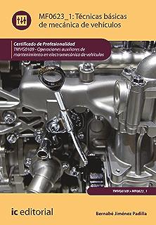 Técnicas básicas de mecánica de vehículos. TMVG0109 (Spanish Edition)
