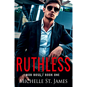 Ruthless (Mob Boss Book 1)