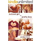 Outcast Girl vs Pretty Boy (Forever Love Book 4)