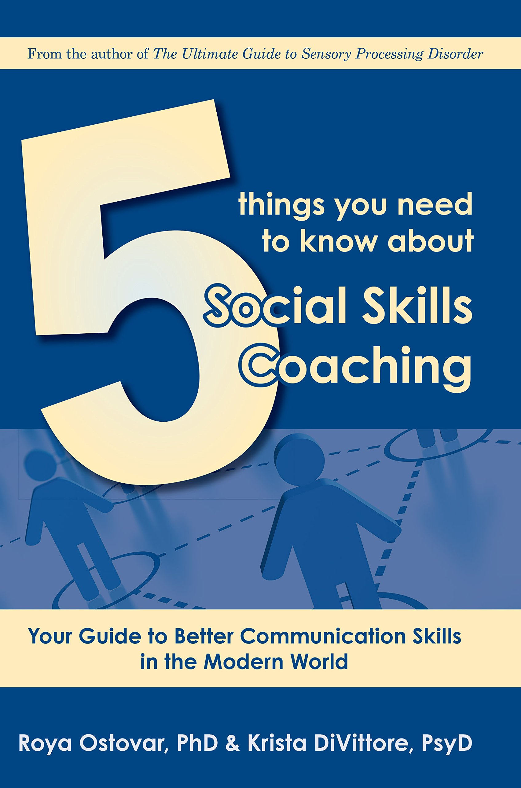 5 Things You Need To Know About Social Skills Coaching Your Guide