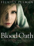Blood Oath: The Janna Chronicles 1