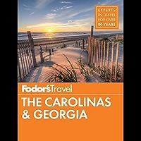 Fodor's The Carolinas & Georgia (Full-color Travel Guide Book 22)