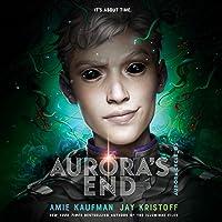 Aurora's End: The Aurora Cycle, Book 3