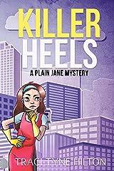 Killer Heels: A Plain Jane Mystery (The Plain Jane Mysteries, A Cozy Christian Collection Book 8) Kindle Edition