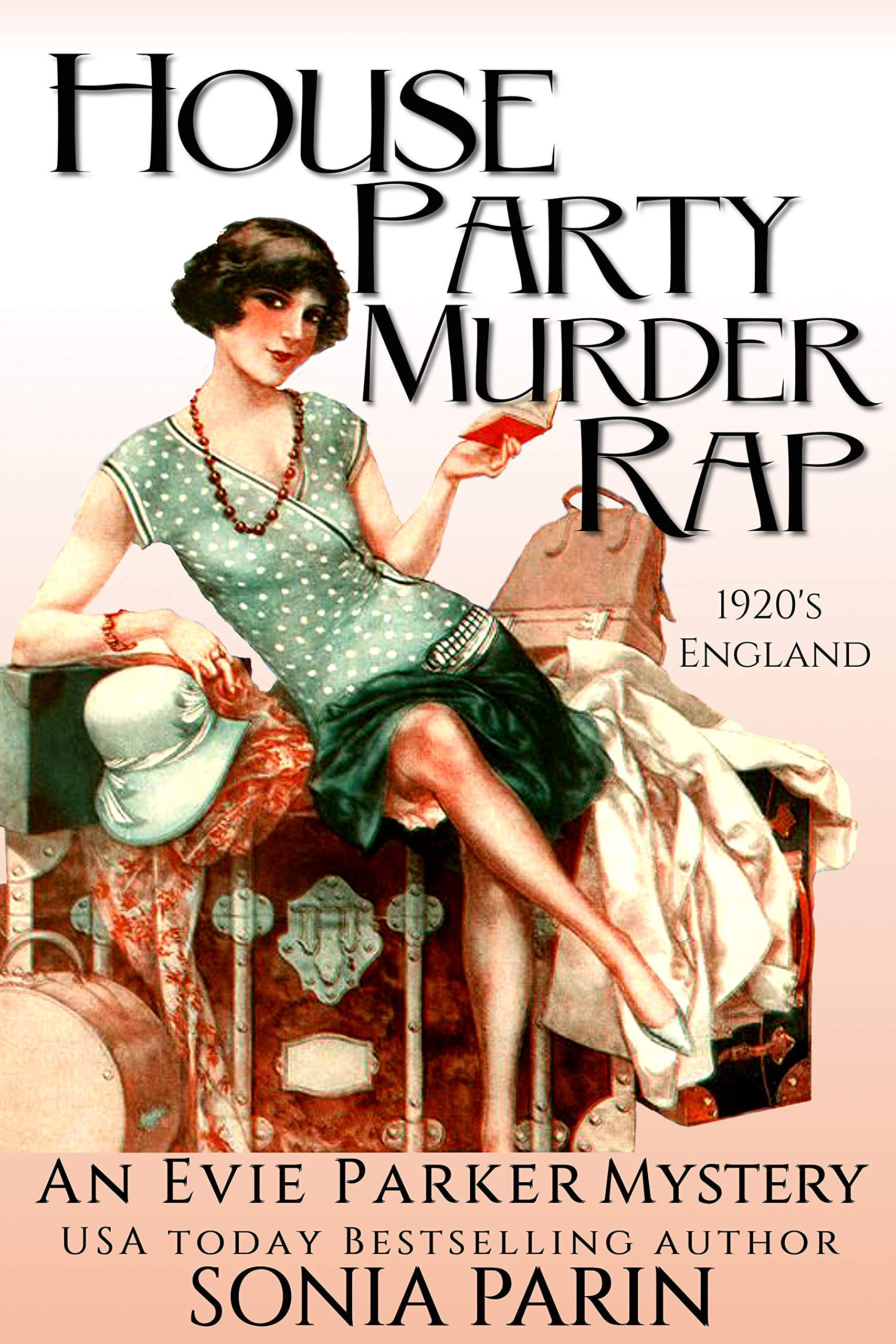 House Party Murder Rap: 1920s Historical Cozy Mystery (An Evie Parker Mystery Book 1) por Sonia Parin