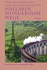Wyllards wundersame Wege: Roman (German Edition) Kindle Edition