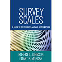 Survey Scales: A Guide to Development, Analysis, and Reporting