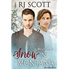 Snow in Montana (Montana Series Book 4)
