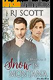 Snow in Montana (Montana Series Book 4) (English Edition)