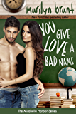 You Give Love a Bad Name (Mirabelle Harbor, Book 3)