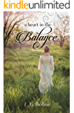 A Heart In The Balance: A Lockhart Sweet Regency Romance