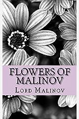 Flowers of Malinov: The Romances Kindle Edition