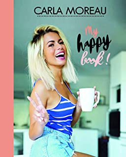 Amazon Fr Carla Moreau My Happy Book Carla Moreau