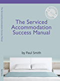 The Serviced Accommodation Success Manual