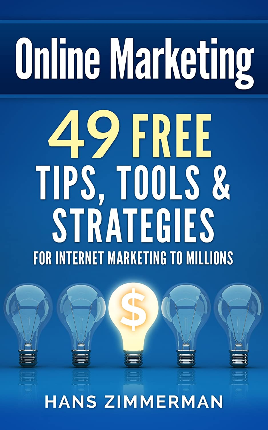 49 Online Marketing Tips