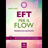 EFT per il Flow: Programma completo