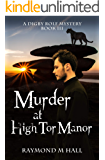 Murder at High Tor Manor: A Digby Rolf Mystery Book Three (Digby Rolf Mysteries 3)