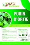 MGI DEVELOPPEMENT 5 L DE PURIN D'ORTIES 100% ENGRAIS NATUREL MADE IN FRANCE