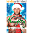 Making The Naughty List: A Magical Holiday Male/Male Romance
