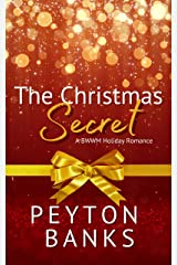 The Christmas Secret: A BWWM Holiday Romance Kindle Edition