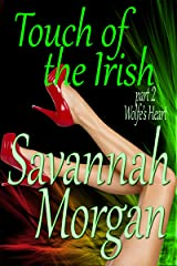 Wolfe's Heart: Touch of the Irish: Part 2 (Touch of the Irish: A Collection of Short Erotic Fantasies Book 1) Kindle Edition