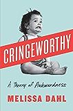 Cringeworthy: A Theory of Awkwardness