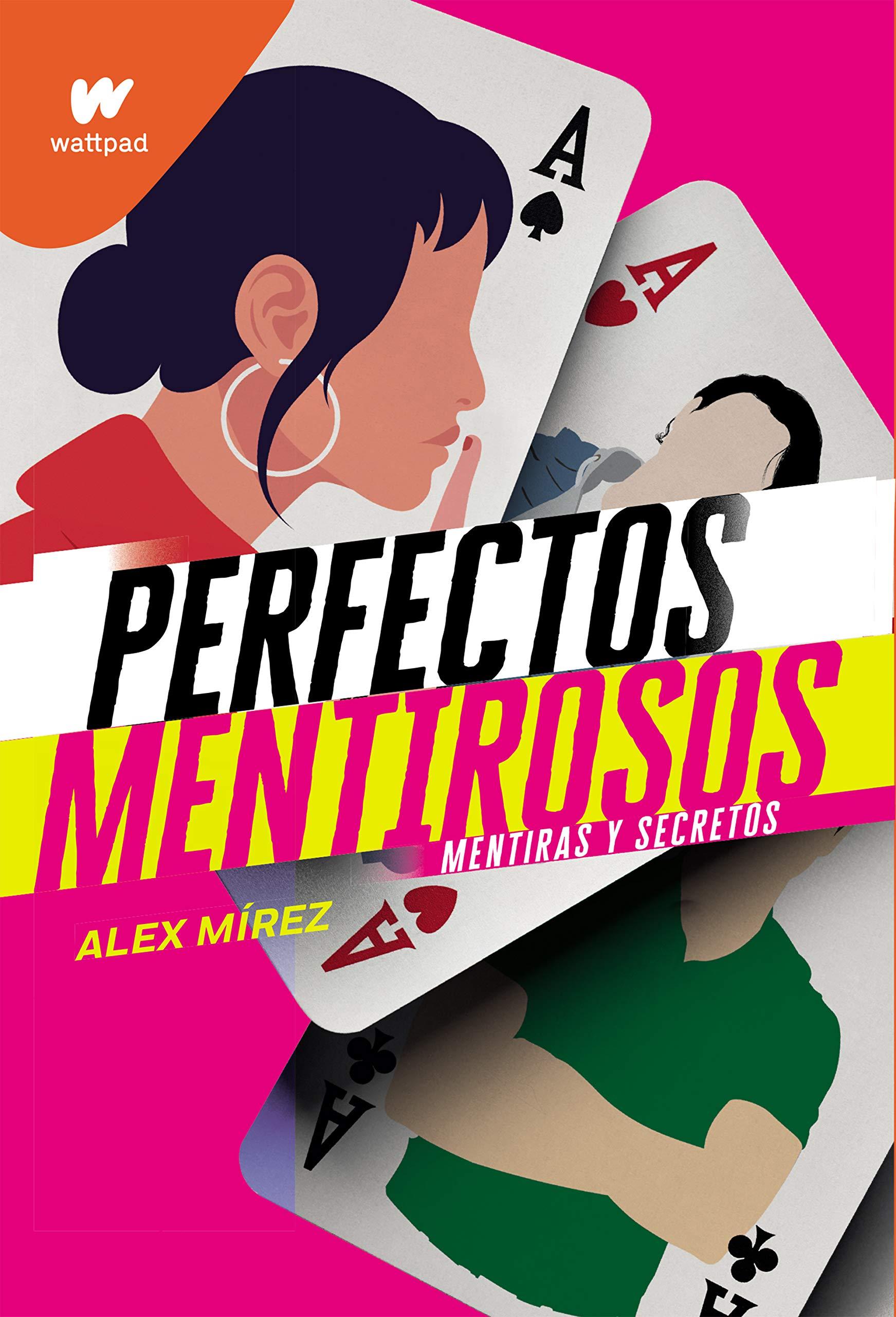 Perfectos mentirosos (Wattpad): Amazon.es: Mirez, Alex: Libros