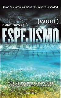 Espejismo: (Wool) (Ciencia Ficción)
