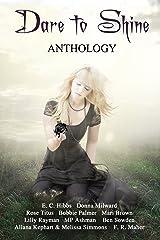 Dare to Shine: Anthology Kindle Edition