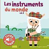 Les instruments (Tome 2): 6 images à regarder, 6 sons à écouter