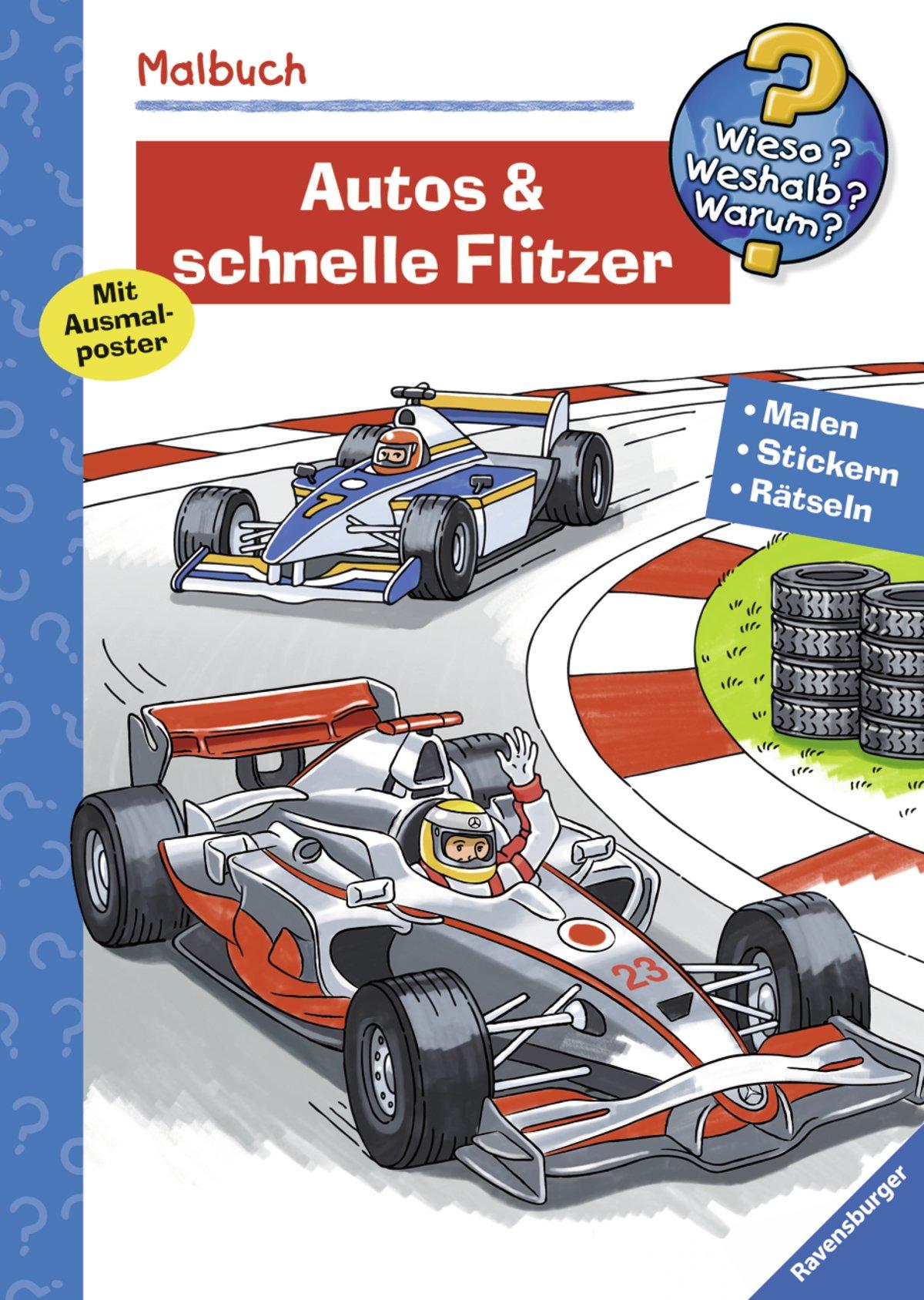 Autos & Flitzer (Wieso? Weshalb? Warum? Malbuch) (Wieso? Weshalb? Warum? Malen, spielen und rätseln)