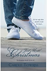 Just Until Christmas (The Brandon Beach Series Book 1) Kindle Edition