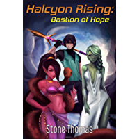 Halcyon Rising: Bastion of Hope (Book 2) (English Edition)