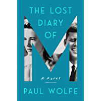 The Lost Diary of M: A Novel